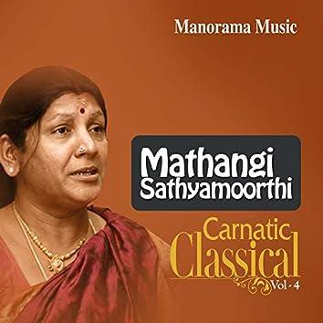 Mathangi Sathyamoorthi Classical Vol 4 (Carnatic Classical Vocal)
