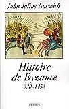 HISTOIRE DE BYZANCE - PERRIN - 10/06/1999