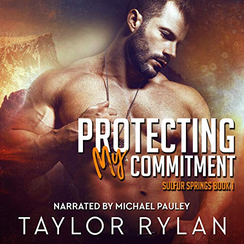 Protecting My Commitment audiobook cover art