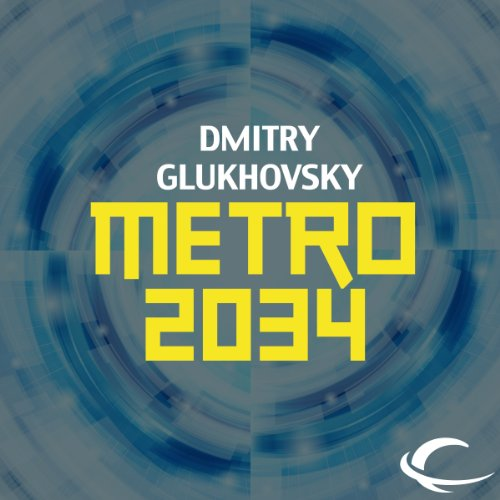 Metro 2034 audiobook cover art