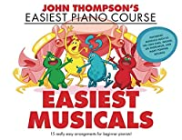 John Thompson's Easiest Musicals: John Thompson's Easiest Piano Course
