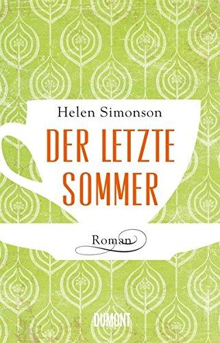 Der letzte Sommer: Roman