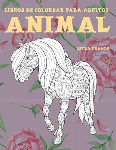 Libros de colorear para adultos - Letra grande - Animal