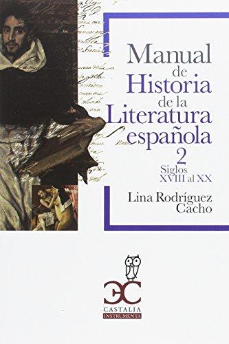 Manual de historia de la literatura española (Castalia Instrumenta Universidad)