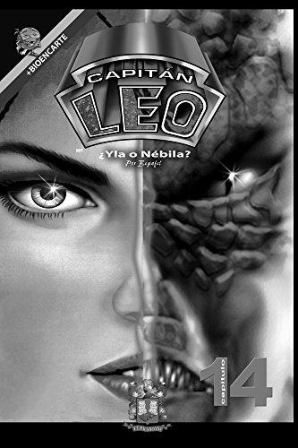 Cómic Capitán Leo-Capítulo 14-Versión Blanco y Negro: Comic futurista (Spanish Edition)