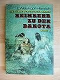 Die Söhne der grossen Bärin. Bd. 4. Heimkehr zu den Dakota von Welskopf-Henrich, Liselotte