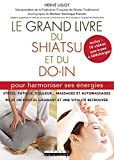 Le Grand Livre du shiatsu et du do-in - Format Kindle - 9791028507893 - 12,99 €