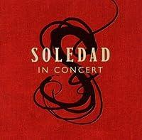 Soledad In Concert by Soledad