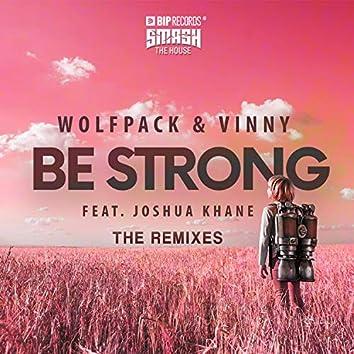 Be Strong (The Remixes) feat. Joshua Khane