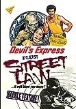 Devil's Express / Street Law