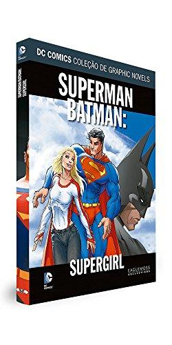 DC Graphic Novels. Superman/Batman. Supergirl