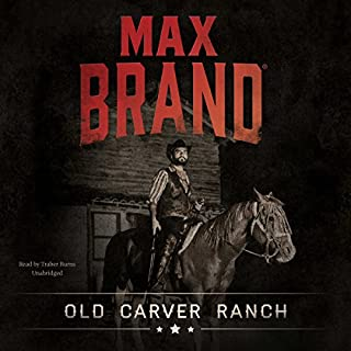 Old Carver Ranch audiobook cover art