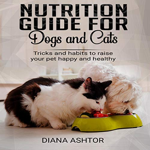 Nutrition Guide for Dogs and Cats cover art