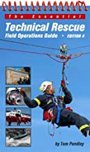 The Essential Technical Rescue Field Operations Guide