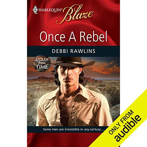 Once a Rebel                    By:                                                                                                                                 Debbi Rawlins                           Length: 6 hrs and 52 mins     44 ratings     Overall 3.3