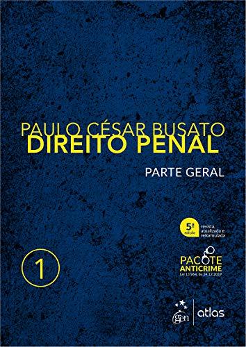 Direito penal: Parte geral - Vol. 1
