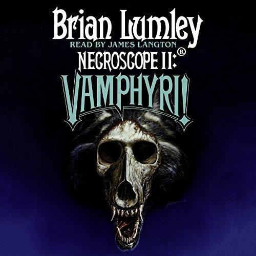 Necroscope II: Vamphyri!: Necroscope Series, Book 2