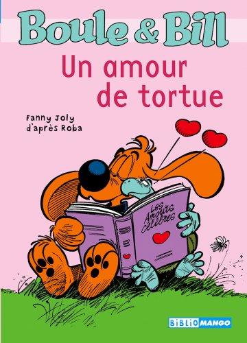 Boule et Bill - Un amour de tortue (Biblio Mango Boule et Bill t. 223)