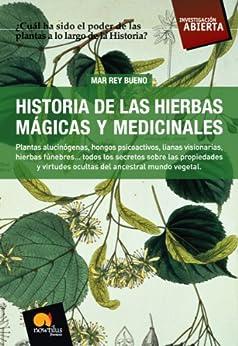 Historia de las hierbas mágicas y medicinales de [Mar Rey Bueno]