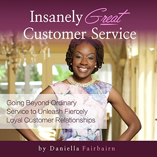 Insanely Great Customer Service audiobook cover art
