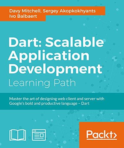 Dart: Scalable Application Development (English Edition)