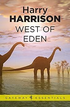West of Eden: Eden Book 1 by [Harry Harrison]