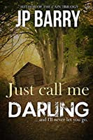 Just Call Me Darling: The Fall of Winters Series