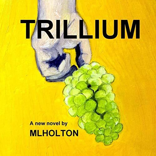Trillium Audiobook By Margaret Lindsay Holton cover art