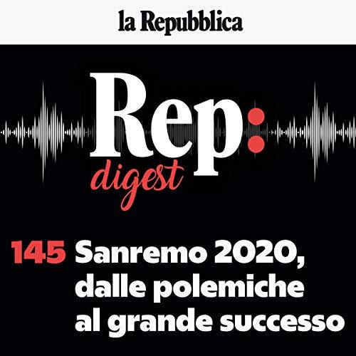 Couverture de Sanremo 2020, dalle polemiche al grande successo