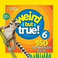 Weird But True 6: Expanded Edition (Weird But True, 7)