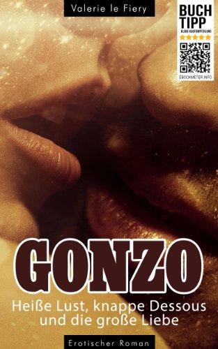 Gonzo - Heiße Lust, knappe Dessous und die große Liebe