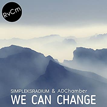 We Can Change
