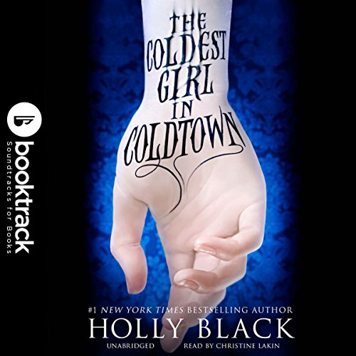 The Coldest Girl in Coldtown     Booktrack Edition              By:                                                                                                                                 Holly Black                               Narrated by:                                                                                                                                 Christine Lakin                      Length: 12 hrs and 6 mins     36 ratings     Overall 4.4