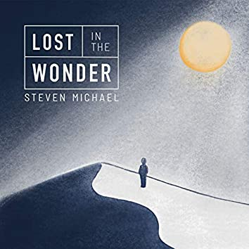 Lost in the Wonder