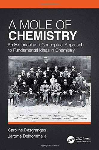 A Mole of Chemistry: An Historical and Conceptual Approach to Fundamental Ideas in Chemistry