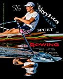 'The Wondrous Sport of Rowing'