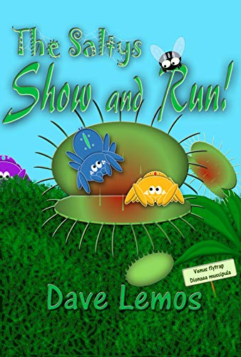 Show and Run!: A Saltys Tale (The Saltys Tales Book 1) (English Edition)
