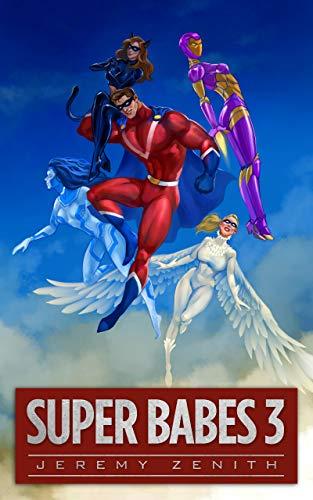 Super Babes 3: A Superhero LitRPG Adventure (Super Babes 3) (English Edition)
