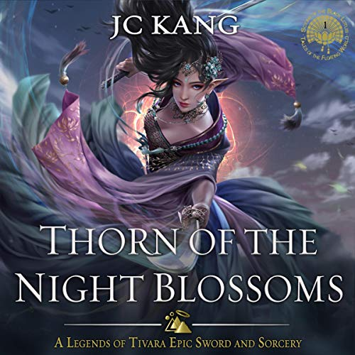 Thorn of the Night Blossoms Audiobook By JC Kang cover art
