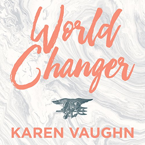 World Changer: A Mother's Story cover art