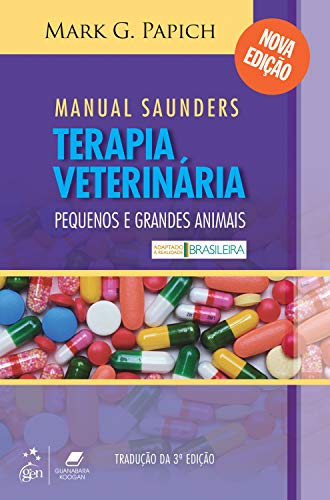Manual Saunders de Terapia Veterinária: Pequenos e grandes animais