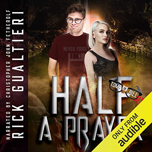 Half a Prayer Audiobook By Rick Gualtieri cover art