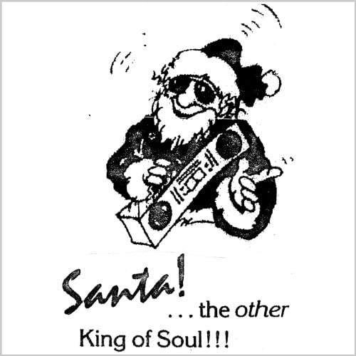 Santa! the Other King of Soul!