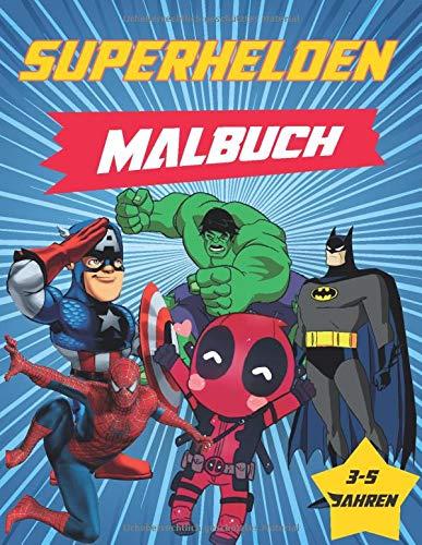 superhelden malbuch: Marvel Superhelden Große Malbücher für Kinder, Enthält Charaktere von Avengers, Batman, Spiderman, Hulk ...