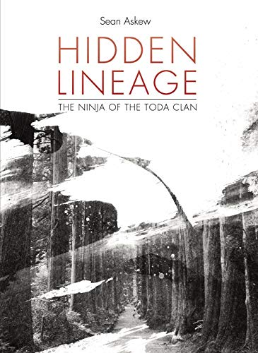 Hidden Lineage: The Ninja of the Toda Clan (English Edition)