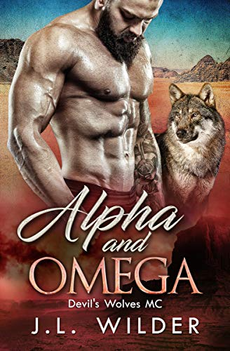 Alpha and Omega (Devil's Wolves MC Book 1)