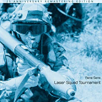 Laser Squad Tournament (Original Game Soundtrack) [25 Anniversary Remastering Edition]