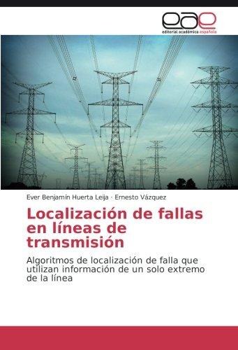 Huerta Leija, E: Localización de fallas en líneas de transmi
