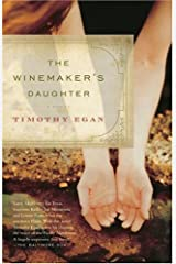 The Winemaker's Daughter (Vintage Contemporaries) Kindle Edition