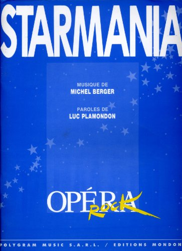 Starmania opera rock [Partitions] [Paperback] Luc Plamondon and Michel Berger